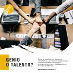 Serve genio o talento nella tua impresa ?