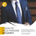 Sette qualità delle persone influenti