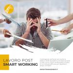 Lavoro post smart working, trovare il nuovo equilibrio